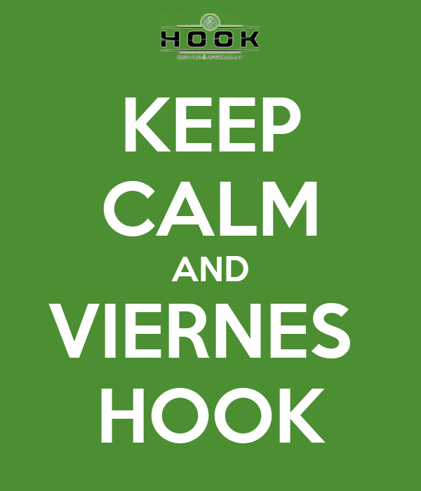 KEEP CALM AND VIERNES  HOOK