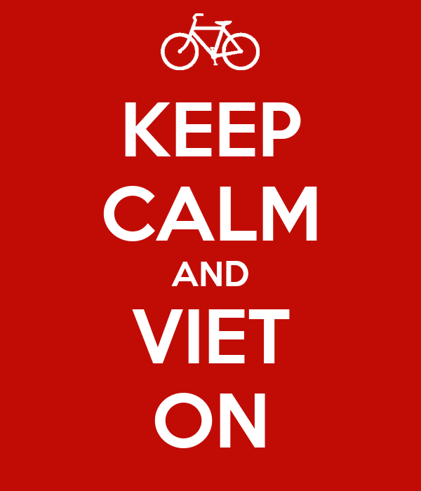 KEEP CALM AND VIET ON