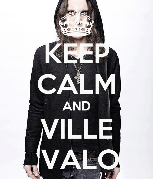 KEEP CALM AND VILLE  VALO