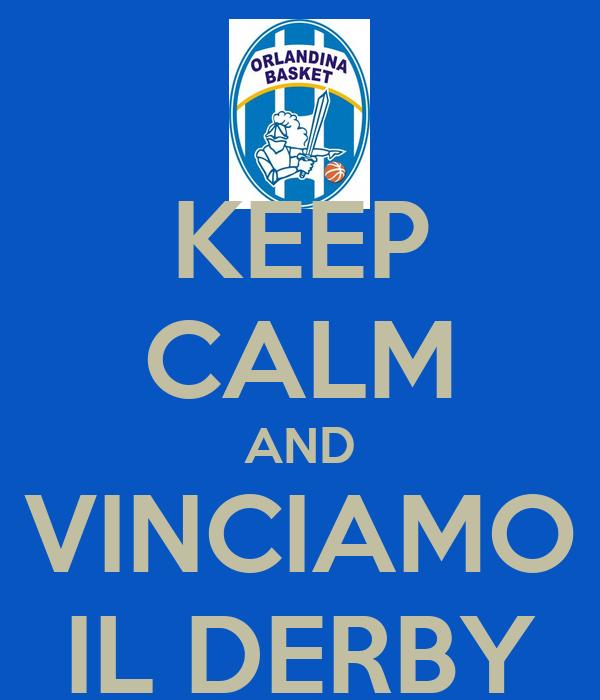 KEEP CALM AND VINCIAMO IL DERBY