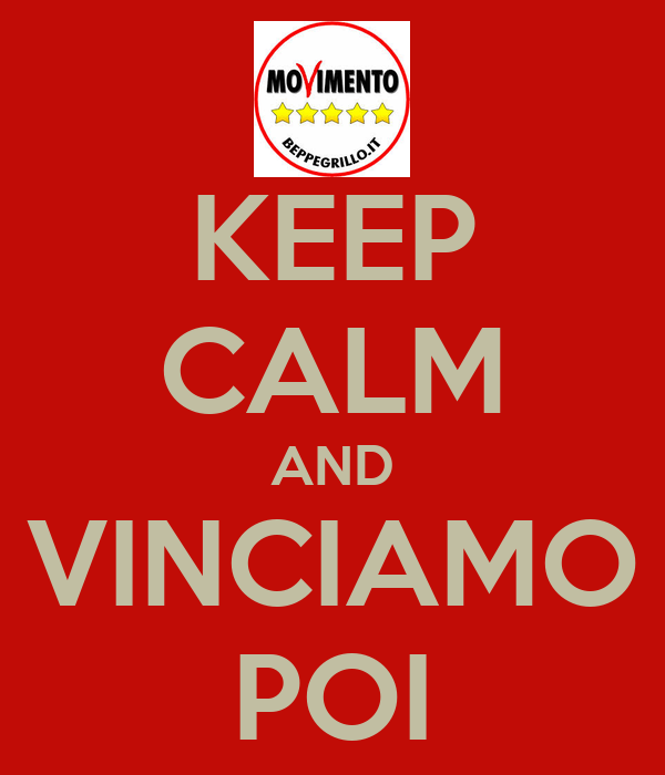 KEEP CALM AND VINCIAMO POI
