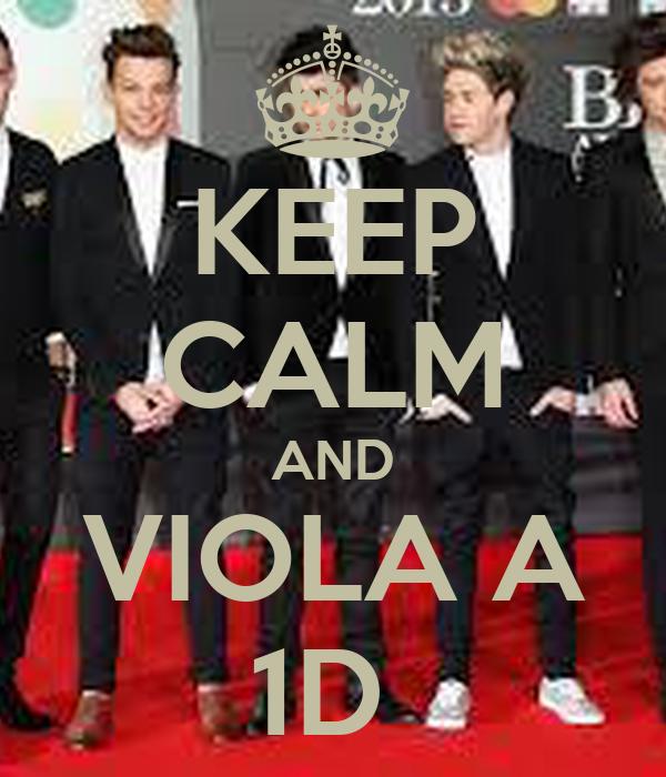 KEEP CALM AND VIOLA A 1D