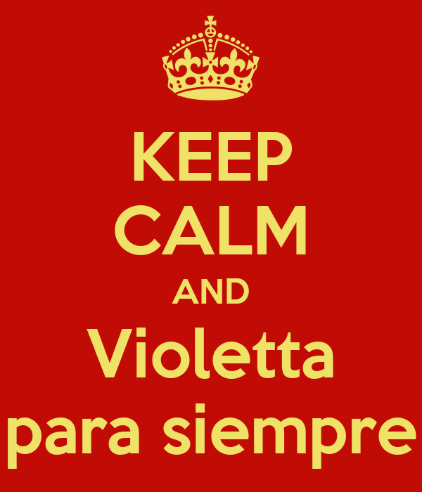 KEEP CALM AND Violetta para siempre