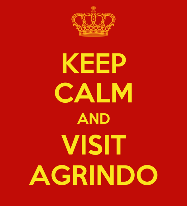 KEEP CALM AND VISIT AGRINDO
