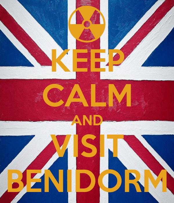 KEEP CALM AND VISIT BENIDORM