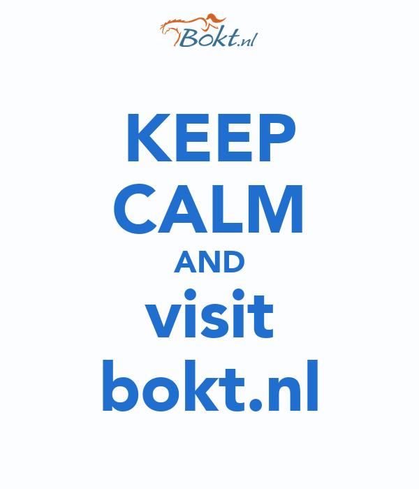 KEEP CALM AND visit bokt.nl