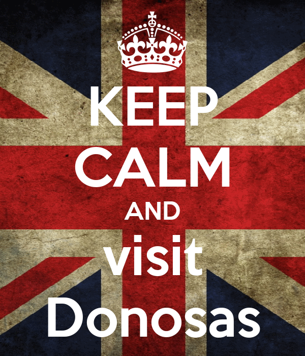 KEEP CALM AND visit Donosas