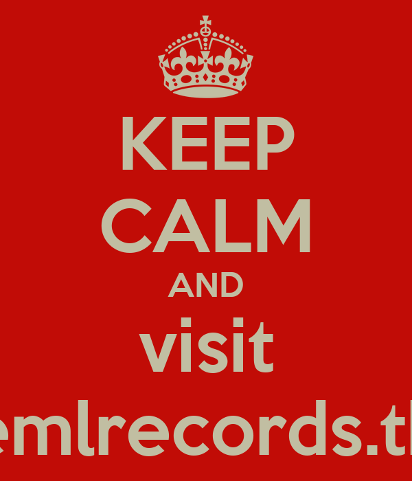 KEEP CALM AND visit emlrecords.tk