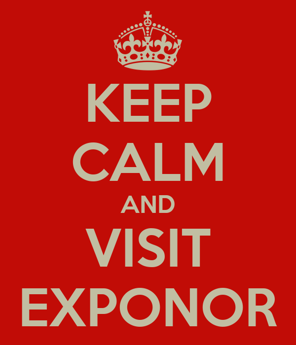 KEEP CALM AND VISIT EXPONOR
