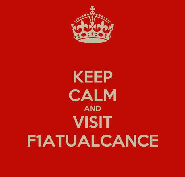 KEEP CALM AND VISIT F1ATUALCANCE