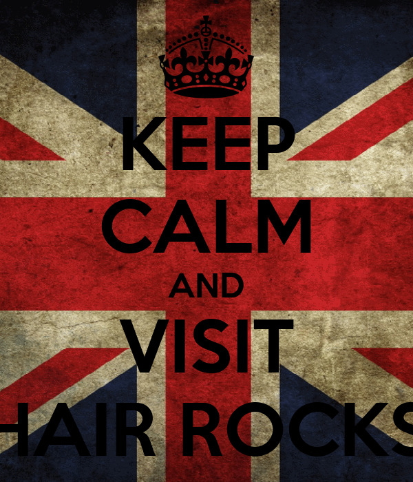KEEP CALM AND VISIT HAIR ROCKS