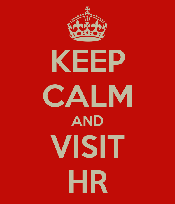 KEEP CALM AND VISIT HR