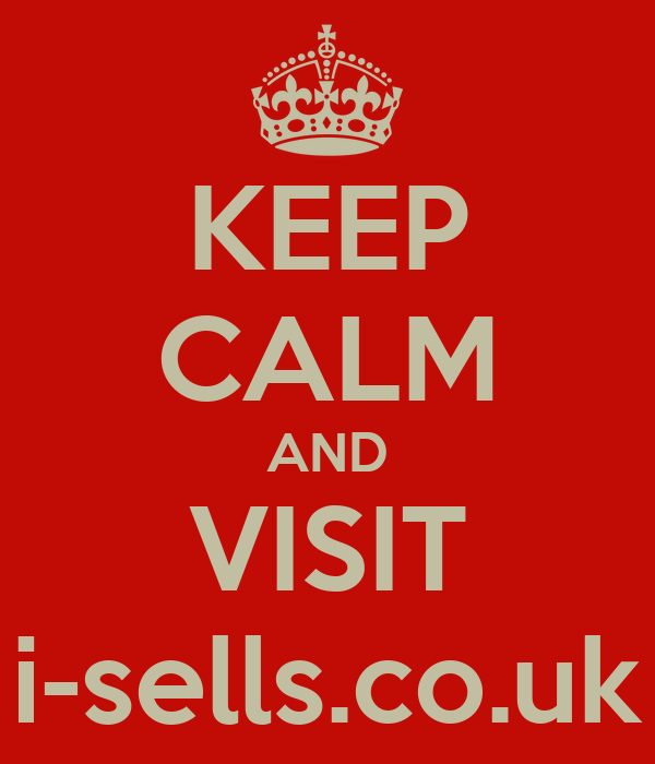 KEEP CALM AND VISIT i-sells.co.uk