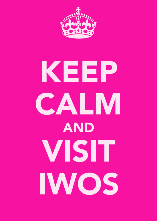 KEEP CALM AND VISIT IWOS