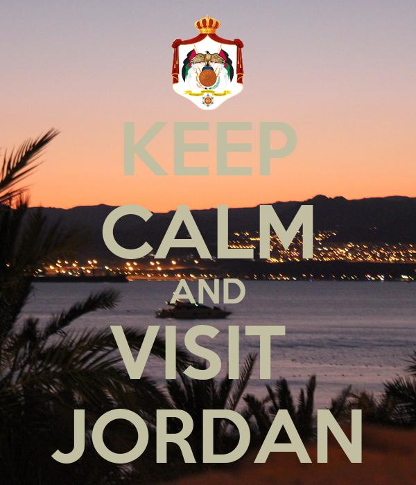 KEEP CALM AND VISIT  JORDAN