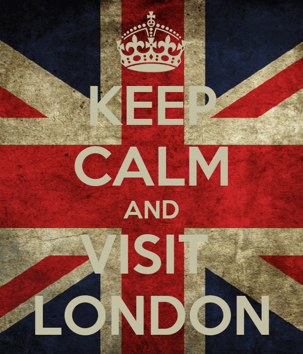 KEEP CALM AND VISIT  LONDON
