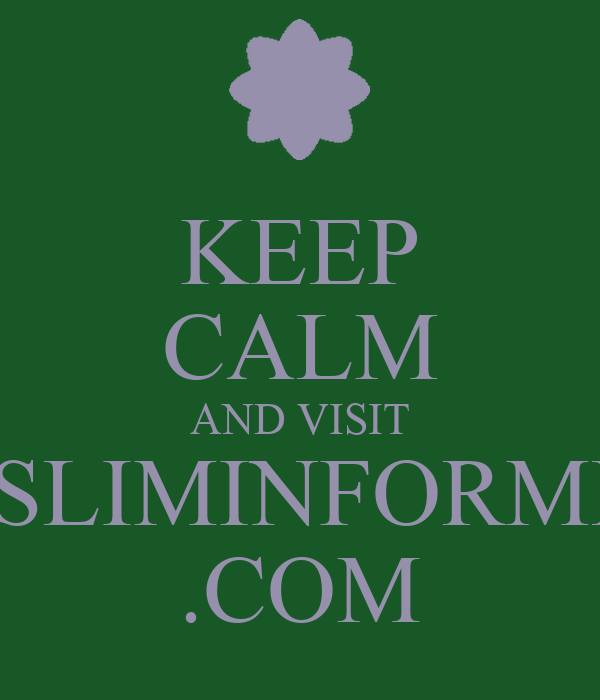 KEEP CALM AND VISIT MUSLIMINFORMERS .COM