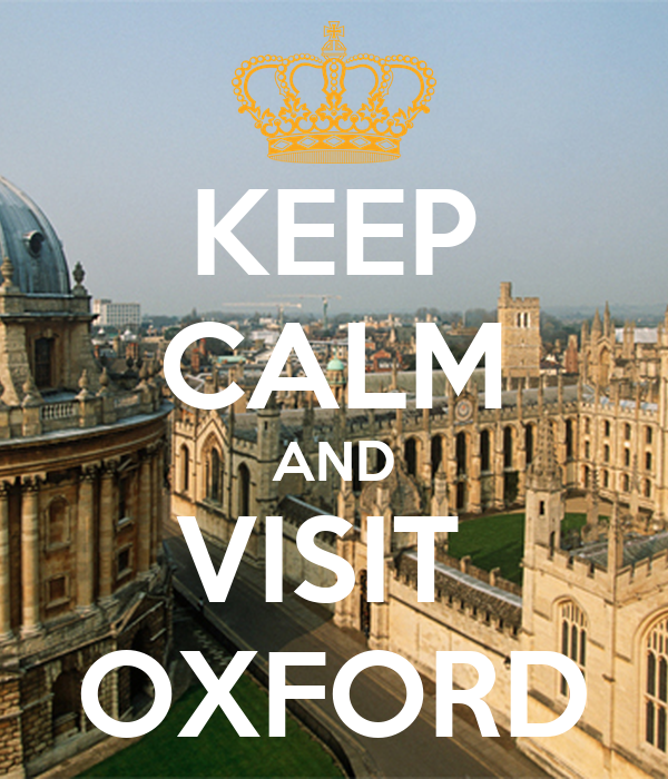 KEEP CALM AND VISIT  OXFORD