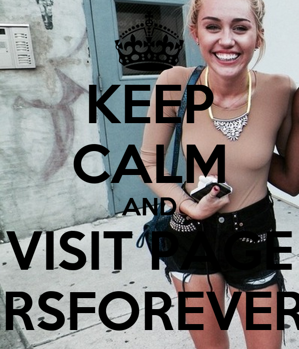KEEP CALM AND VISIT PAGE SMILERSFOREVERLOVE