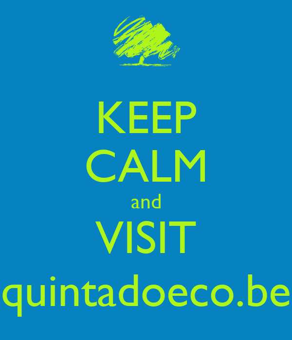 KEEP CALM and VISIT quintadoeco.be