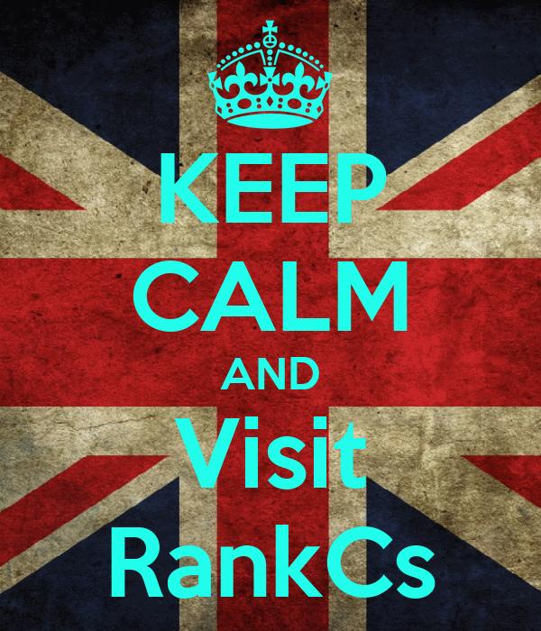 KEEP CALM AND Visit RankCs