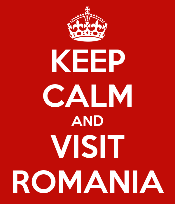 KEEP CALM AND VISIT ROMANIA