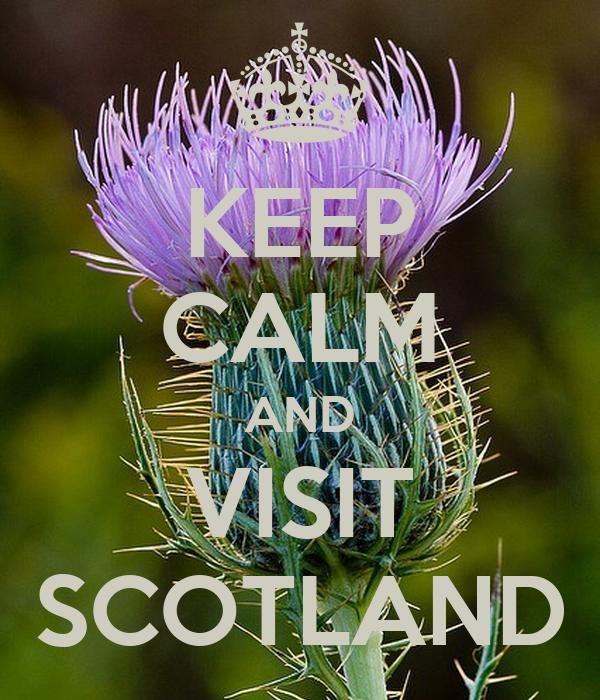 KEEP CALM AND VISIT SCOTLAND