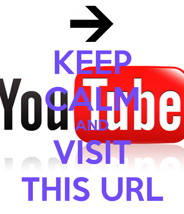 KEEP CALM AND VISIT THIS URL
