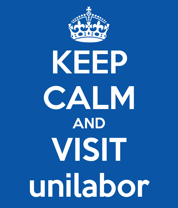 KEEP CALM AND VISIT unilabor