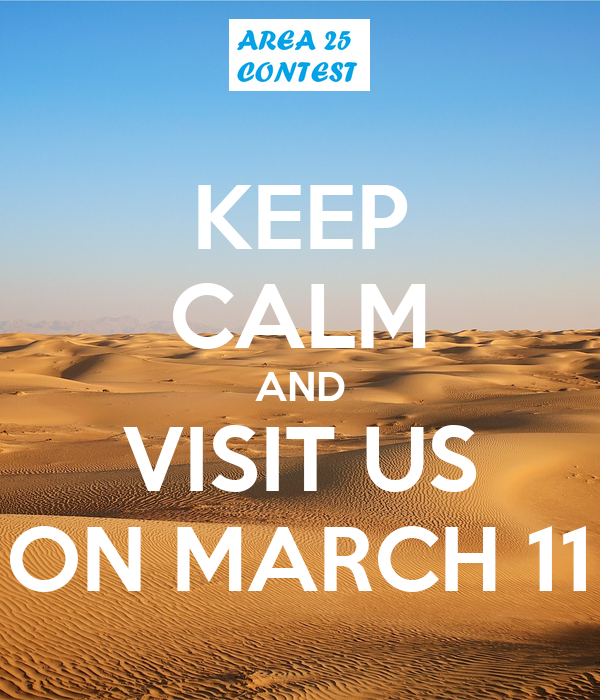 KEEP CALM AND VISIT US ON MARCH 11