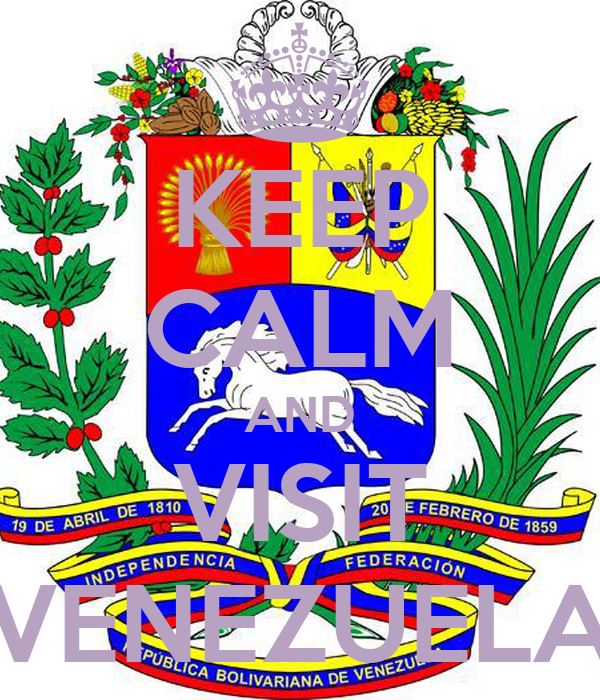 KEEP CALM AND VISIT VENEZUELA