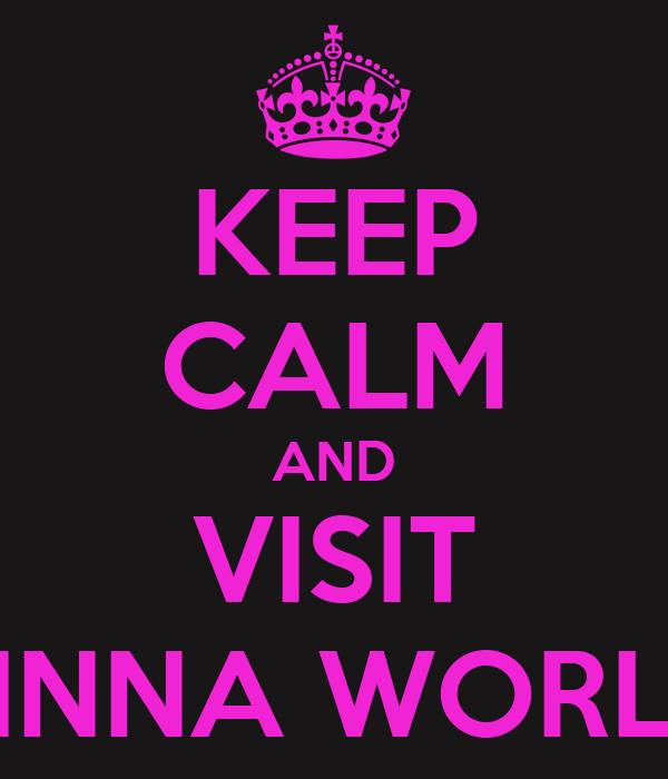 KEEP CALM AND VISIT VINNA WORLD