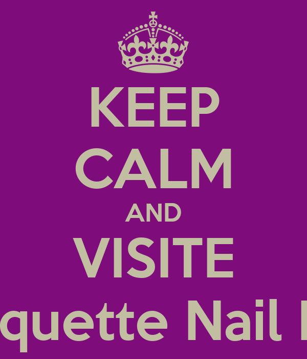 KEEP CALM AND VISITE Coquette Nail Bar