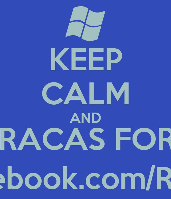 KEEP CALM AND VISITEM RACAS FORMAÇÃO http://www.facebook.com/RacasFormacao