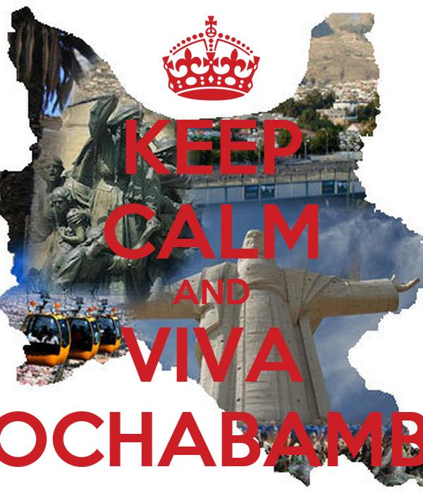 KEEP CALM AND VIVA COCHABAMBA
