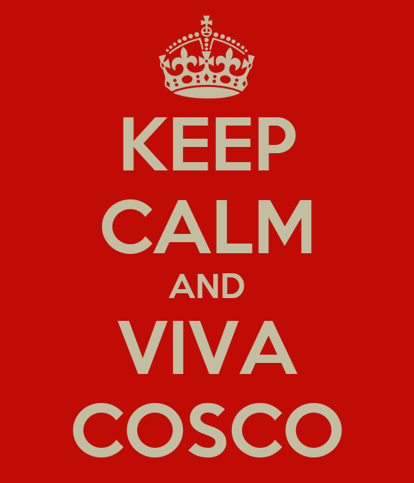KEEP CALM AND VIVA COSCO