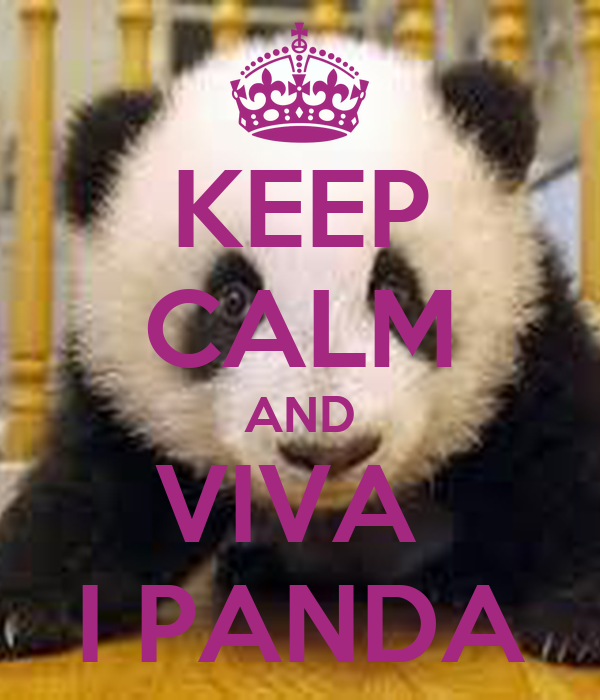 KEEP CALM AND VIVA  I PANDA
