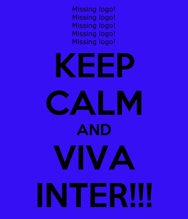 KEEP CALM AND VIVA INTER!!!