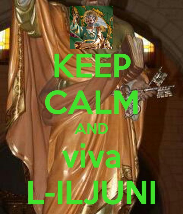 KEEP CALM AND viva L-ILJUNI