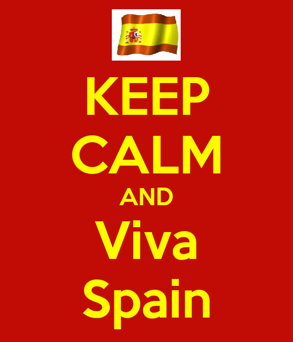 KEEP CALM AND Viva Spain