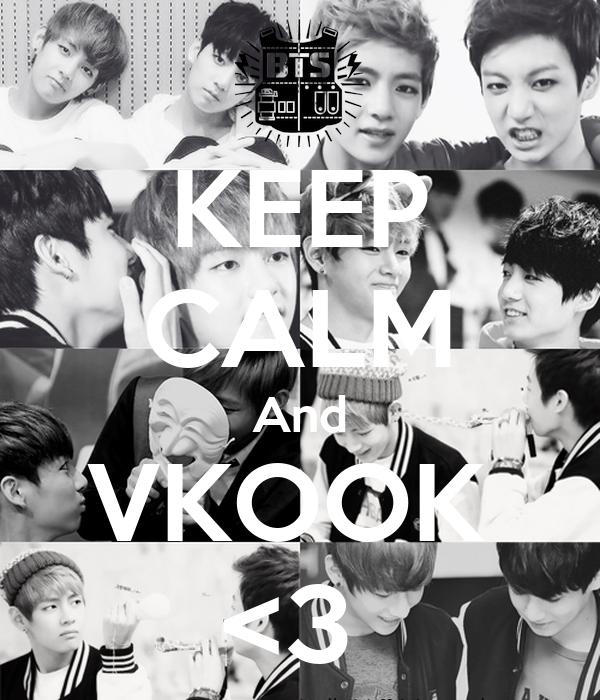 KEEP CALM And VKOOK  <3