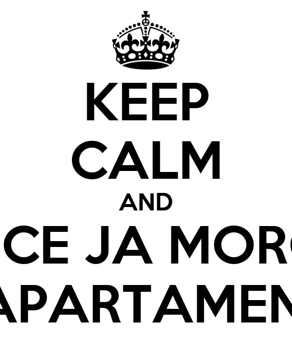 KEEP CALM AND VOCE JA MOROU EM APARTAMENTO?