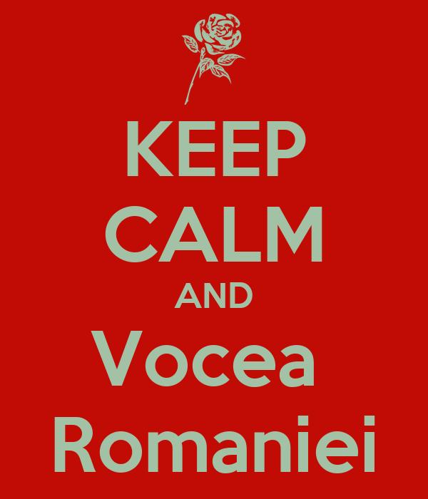 KEEP CALM AND Vocea  Romaniei
