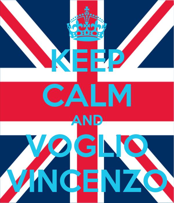 KEEP CALM AND VOGLIO VINCENZO