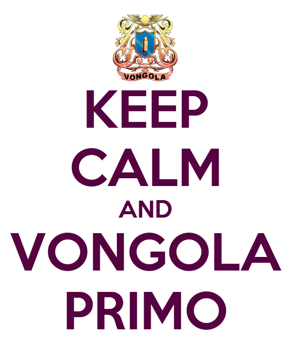 KEEP CALM AND VONGOLA PRIMO