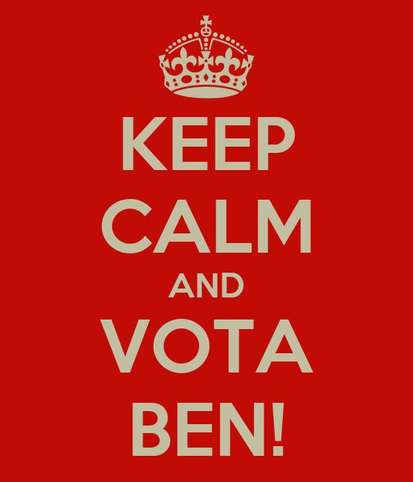 KEEP CALM AND VOTA BEN!