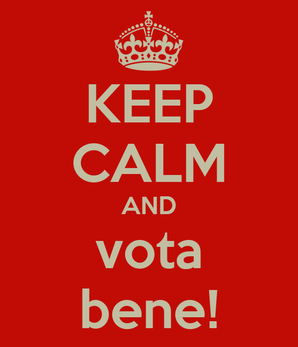 KEEP CALM AND vota bene!