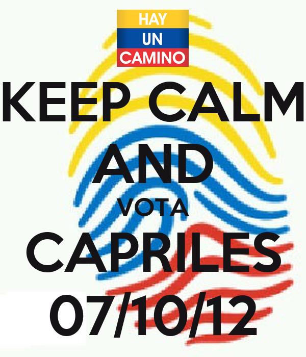 KEEP CALM AND VOTA CAPRILES 07/10/12