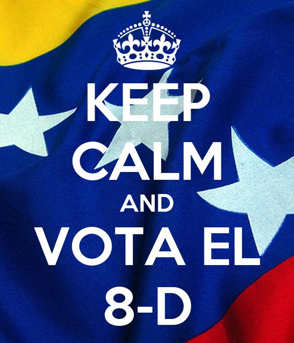 KEEP CALM AND VOTA EL 8-D
