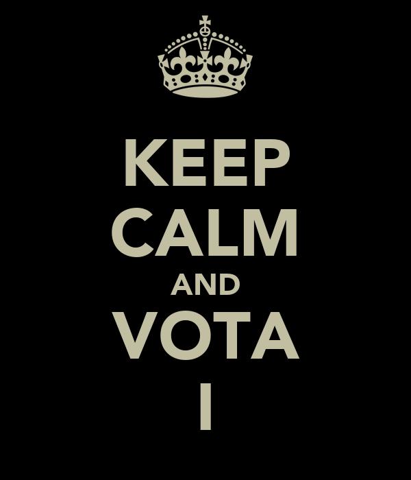 KEEP CALM AND VOTA I